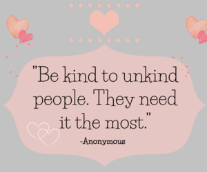 hearts, kindness, and quotes image