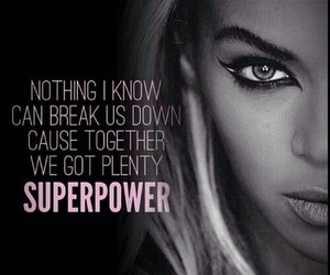 quote, beyoncé, and superpower image
