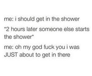 funny, true, and shower image