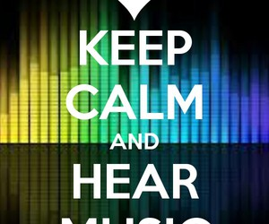 keep calm, music, and quotes image