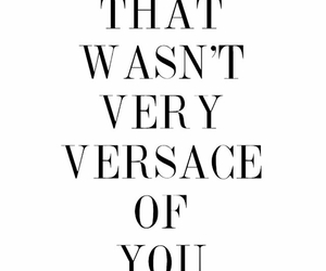Versace and quotes image