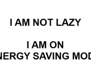 Lazy, energy, and quote image