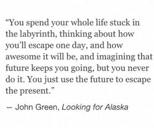 escape, john green, and labyrinth image