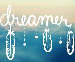 dreamer, Dream, and overlay image