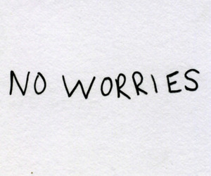 worries and text image