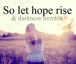 hope, Darkness, and quote image