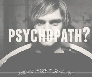 babe, monster, and psychopath image