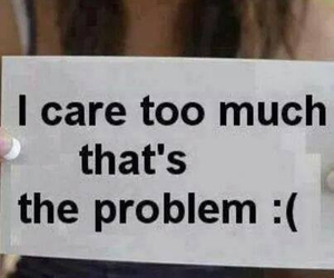 care, problem, and quotes image