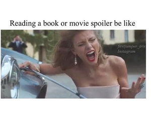 books, movies, and spoilers image