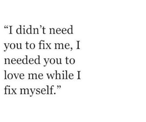 love, fix, and quotes image