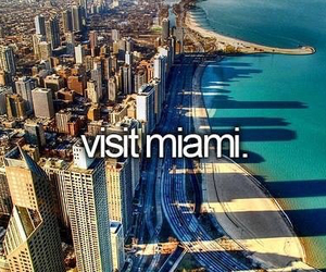 Miami, Dream, and before i die image