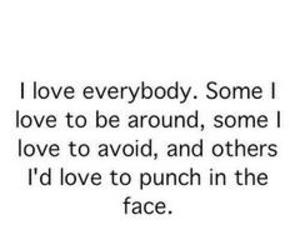 love, quote, and everybody image