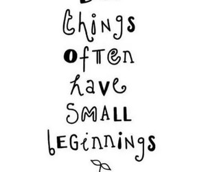 quotes, small, and beginning image