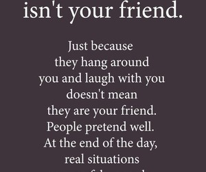 friends, quotes, and fake image