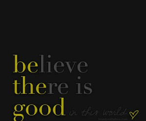 good, believe, and be image