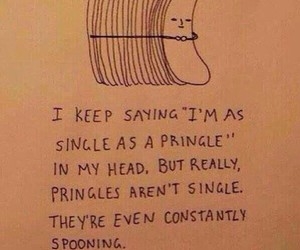 funny, single, and pringles image