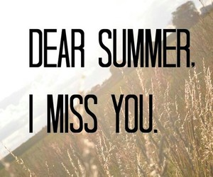 summer, miss, and quote image