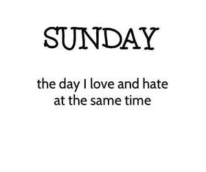 Sunday, love, and hate image