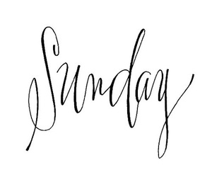 Sunday, text, and weekend image