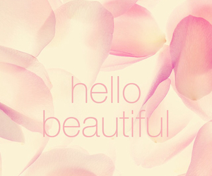 hello, beautiful, and pink image