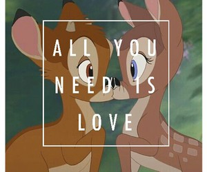 all you need is love, deer, and disney image