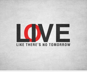 love, live, and quotes image
