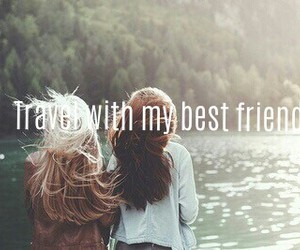 best friend, friendship, and traveling image