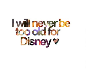 disney and never to old image