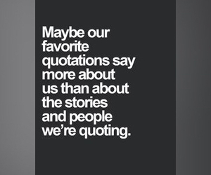 quote, about, and favorite image