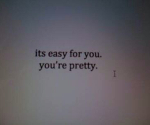 pretty, quotes, and Easy image