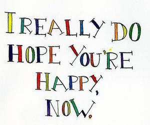 happy, quote, and hope image