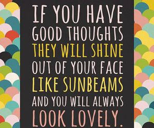 you are beautiful, think positive, and you are lovely image