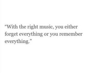 music, quote, and remember image