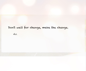 change, motivation, and quote image