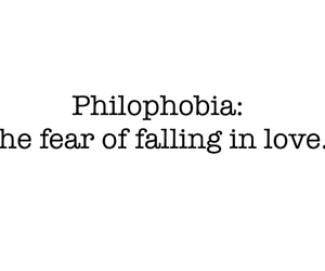 falling in love, phobias, and me image