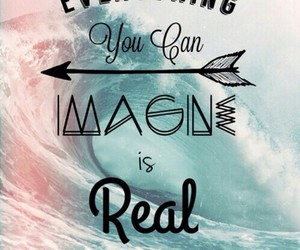 imagine, real, and quotes image