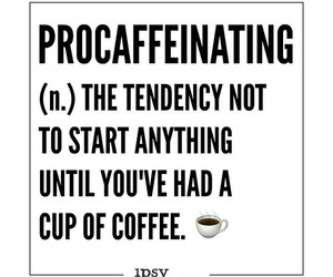 coffee, goals, and funny image