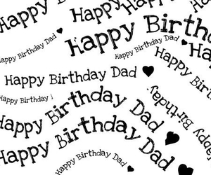 Letter, simple, and happy birthday dad ♡ image