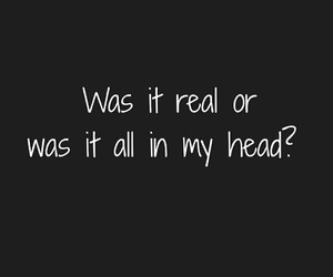 love?, all in my head, and real? image