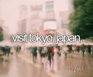tokyo, japan, and before i die image