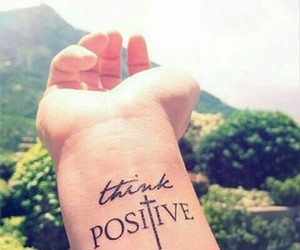 tattoo, positive, and think positive image