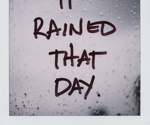 rain, text, and quotes image
