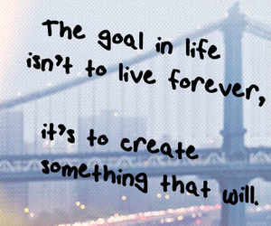 quote, life, and forever image