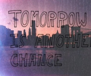 text, chance, and tomorrow image