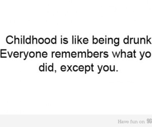 childhood, everyone, and quote image