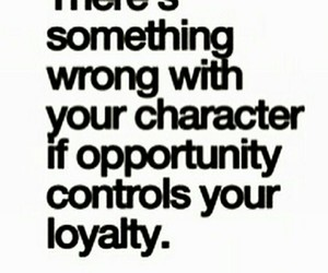 quotes, loyalty, and true image