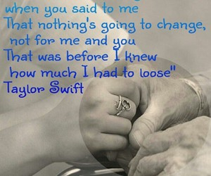 change, swiftie, and love quote image