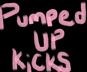 pumped up kicks and foster the people image