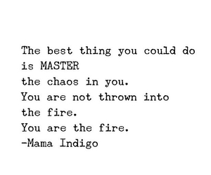 quotes, fire, and chaos image