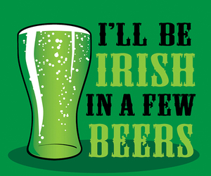 beer, drinking, and st patricks day image
